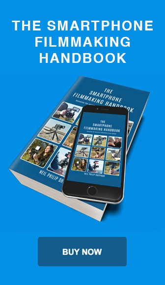 The Smartphone Filmmaking Handbook
